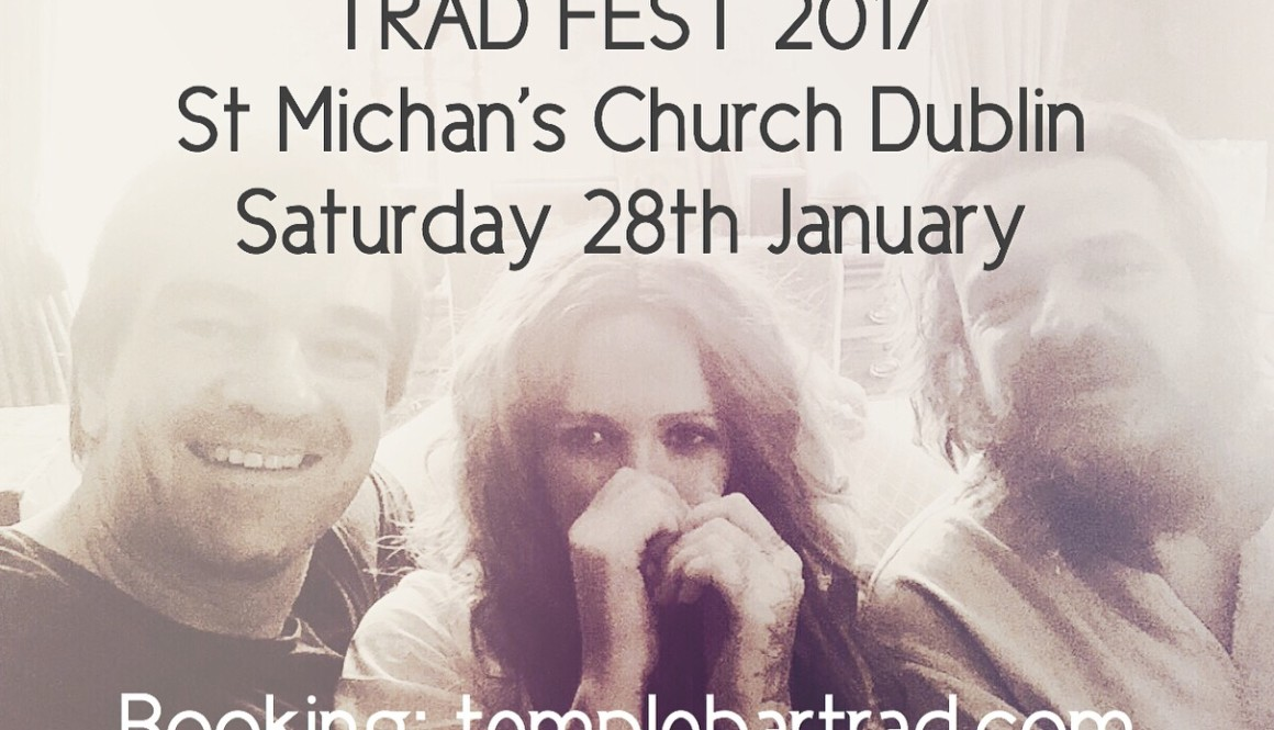 Temple Bar Trad Fest 2017